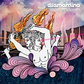 Incendioses by Diamantina