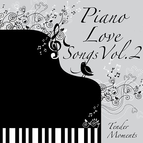 Piano Love Songs, Vol. 2 by Piano Love Songs