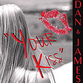 Your Kiss by Dan
