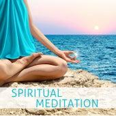 Spiritual Meditation: Peaceful Music for Yoga, Meditation & Relaxation by Meditation