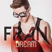 Dream by Fran