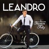 Sou um Homem Feliz by Leandro