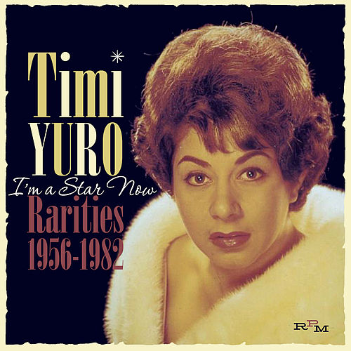 I'm a Star Now by Timi Yuro