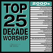 Top 25 Decade Worship 2000s by Marantha Praise!