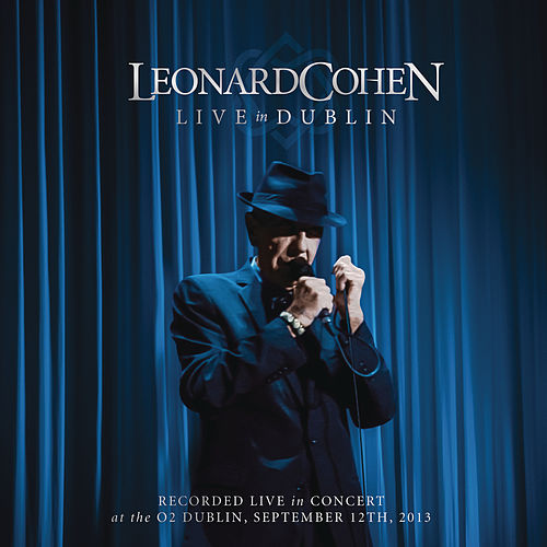 Live In Dublin by Leonard Cohen