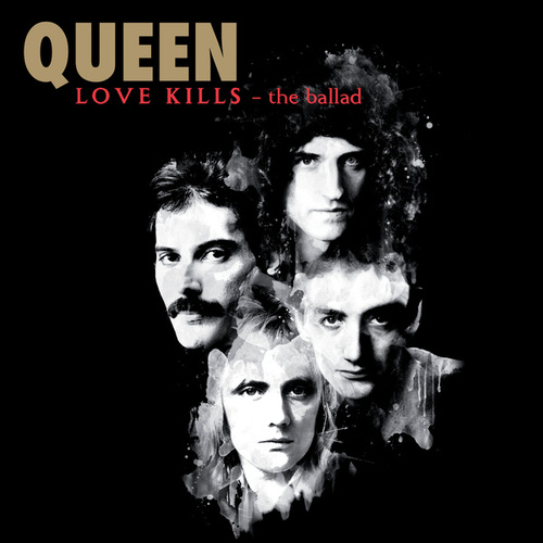 Love Kills - The Ballad by Queen