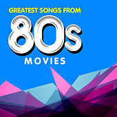 Greatest Songs from 80s Movies by The Hollywood Soundtrack Band
