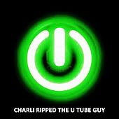 Charli Ripped The U Tube Guy by OB.one