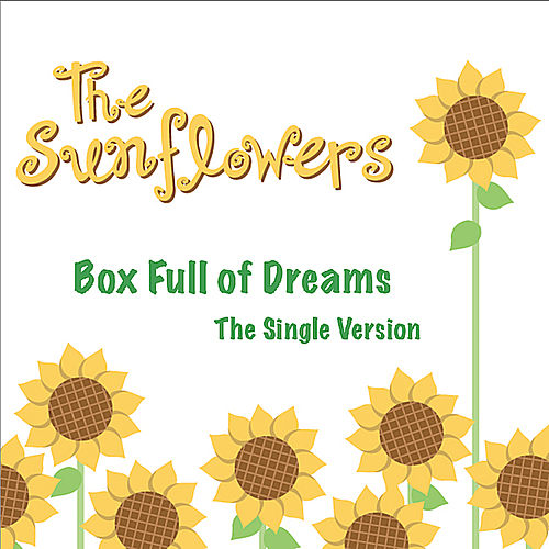 Box Full of Dreams by The Sunflowers