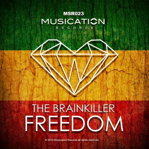 Freedom by Brainkiller