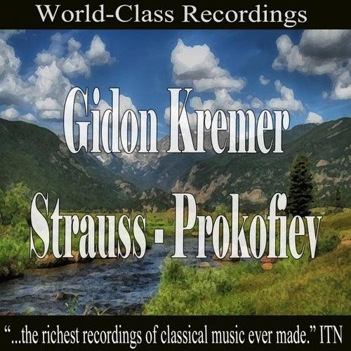 Gidon Kremer - Strauss, Prokofiev von Gidon Kremer