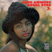 Angel Eyes by Gene Ammons