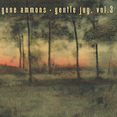 Gentle Jug, Vol. 3 by Gene Ammons