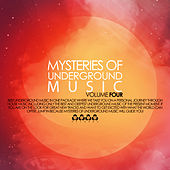 Mysteries of Underground Music, Vol. 4 by Various Artists