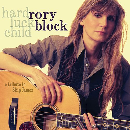 Hard Luck Child: A Tribute To Skip James by Rory Block