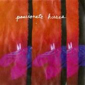 Passionate Kisses by Saintseneca