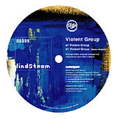 Violent Group by Various Artists