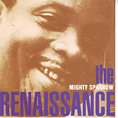 The Renaissance by The Mighty Sparrow
