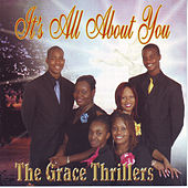 It's All About You by The Grace Thrillers