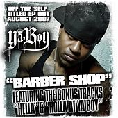 Barbershop Ep by Ya Boy