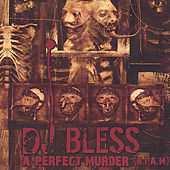A Perfect Murder (R.I.A.M.) by DJ BLESS