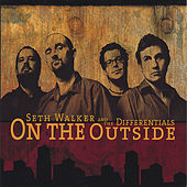 On the Outside by Seth Walker