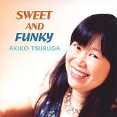 Sweet and Funky (Japanese Version) by Akiko Tsuruga