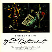 Symphonies of Wind Instruments by Us Marine Band