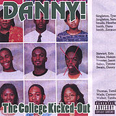 The College Kicked-Out by Danny! (Hip-Hop)