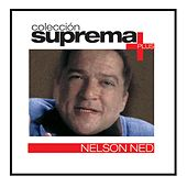 Coleccion Suprema Plus- Nelson Ned by Nelson Ned