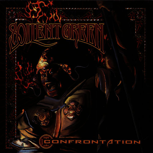 Confrontation by Soilent Green