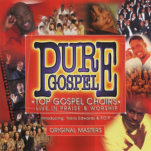Pure Gospel - Top Gospel Choirs Live In Praise & Worship by Various Artists