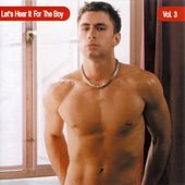 Let's Hear It For The Boy Vol. 3 by Various Artists