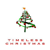 Timeless Christmas by Celtic Christmas Orchestra