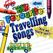 My Favourite Travelling Songs - Are We There Yet? by Funsong Band