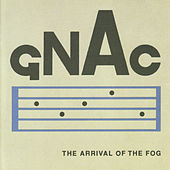 The Arrival Of The Fog by GNAC