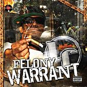 Felony Warrant by LC