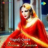 Tragedy Queen (Remembering Meena Kumari) by Various Artists