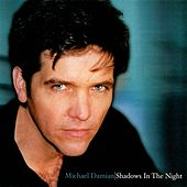 Shadows In The Night by Michael Damian