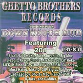 Down South Mud by Ghetto Brothers