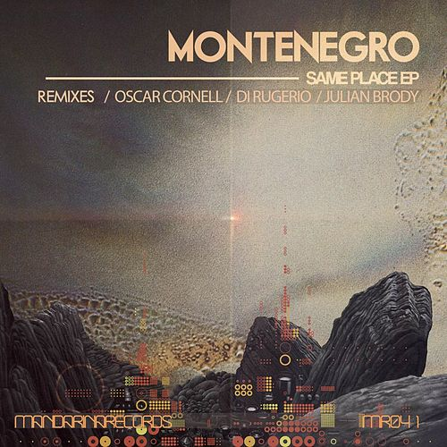 Same Place by Monte Negro