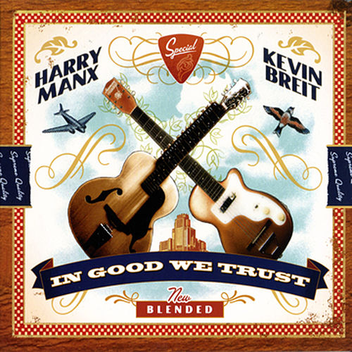 In Good We Trust by Harry Manx