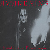 Awakening: Females In Extreme Music by Various Artists
