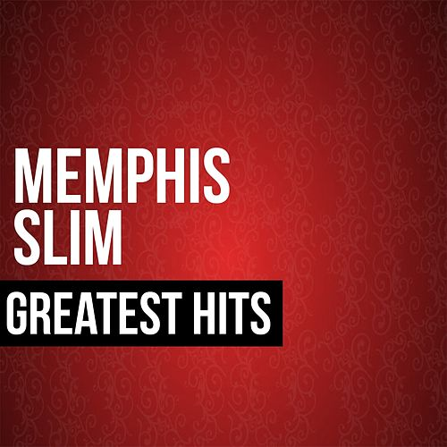 Greatest Hits by Memphis Slim