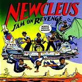 Jam On Revenge by Newcleus