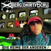 Die Reime der Anderen by Xberg Dhirty6 Cru