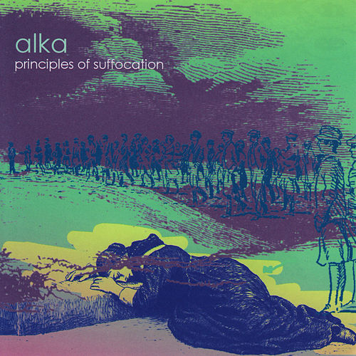 Principles of Suffocation by Alka
