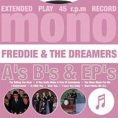A's, B's & EP's by Freddie and the Dreamers