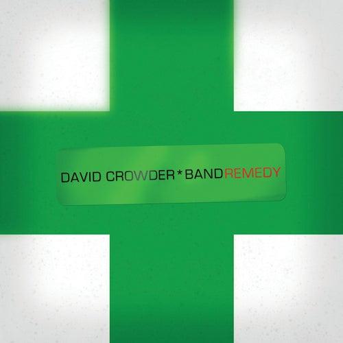 Remedy by David Crowder Band