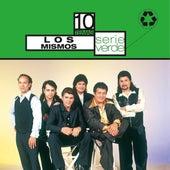 Serie Verde- Los Mismos by Los Mismos